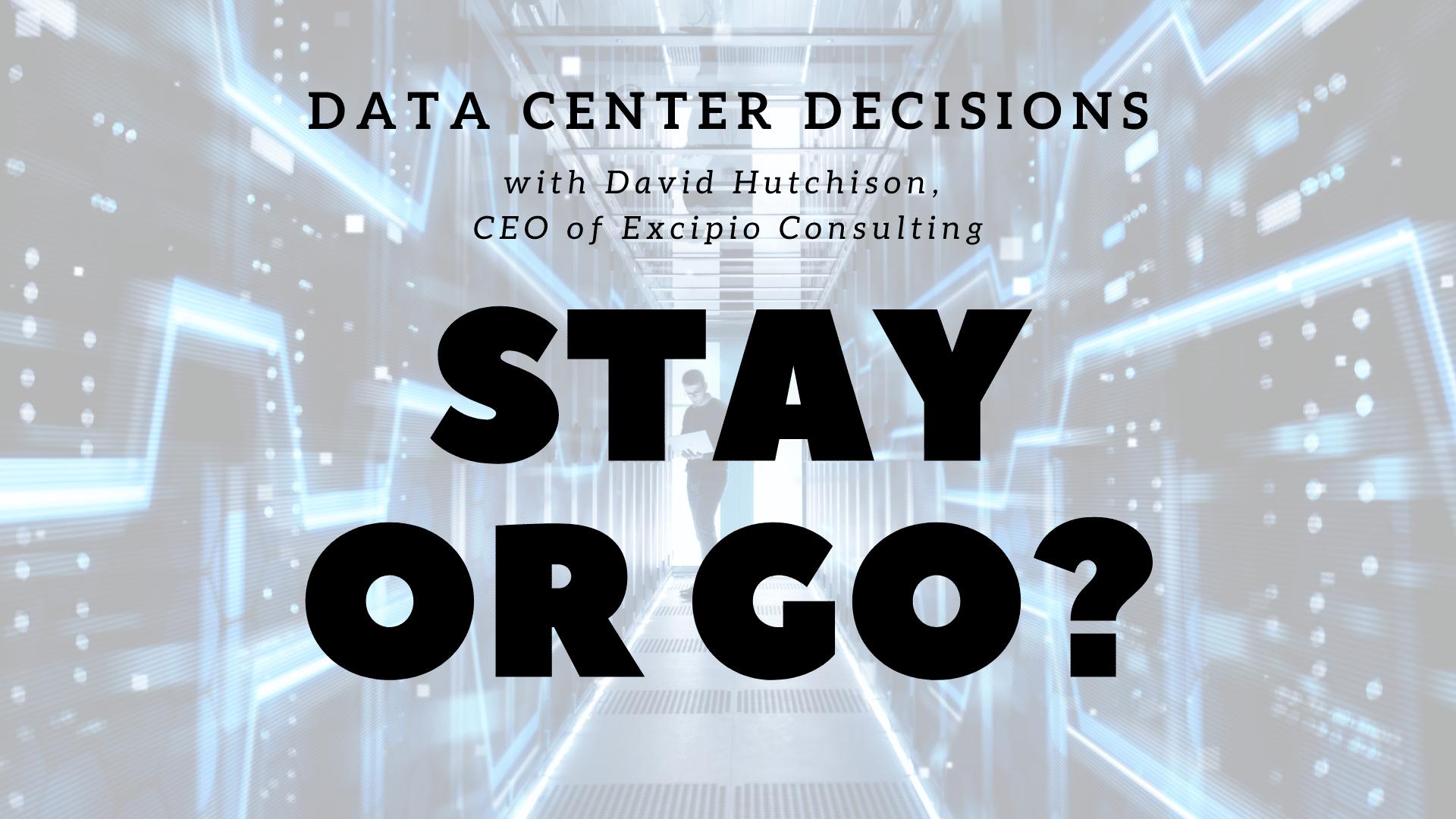 Data Center Decisions